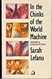 In the Chinks of the World Machine, Sarah LeFanu, 0704340925