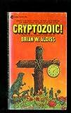 Cryptozoic!, Brian W. Aldiss, 0380016729