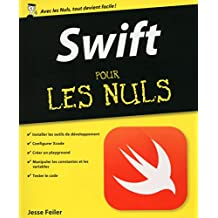 Swift pour les Nuls (French Edition)
