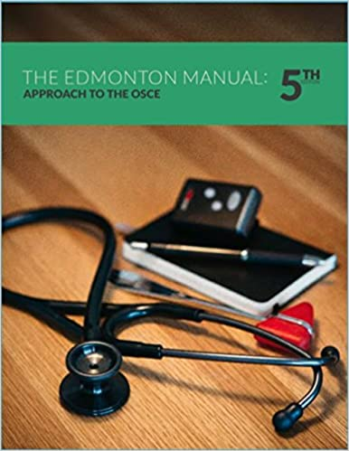 Edmonton manual approach to the osce 5th edition edmonton manual edmonton manual approach to the osce 5th edition edmonton manual 9780986487453 books amazon fandeluxe Image collections