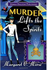 Murder Lifts the Spirits (Petra Paranormal Mysteries) (Volume 2) Paperback