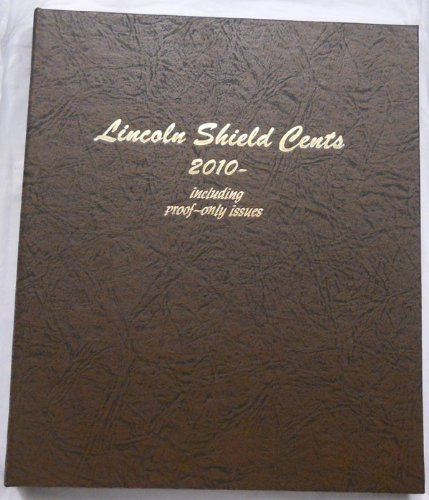 Dansco #8014 Shield Cents 2010 - Date w/Proofs