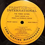 Peggy Seeger With Barbara & Penny The Three Sisters vinyl record