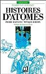 Histoires d'atomes par Radvanyi