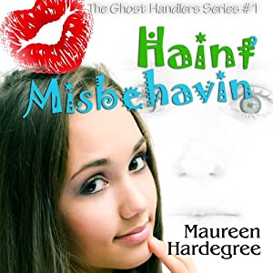 Haint Misbehavin' Audiobook