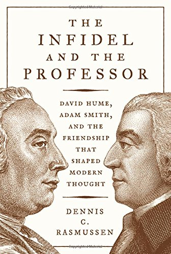 Book cover from The Infidel and the Professor: David Hume, Adam Smith, and the Friendship That Shaped Modern Thoughtby Dennis C. Rasmussen
