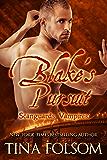 Blake's Pursuit (Scanguards Vampires Book 11)