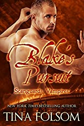 Blake's Pursuit (Scanguards Vampires Book 11)
