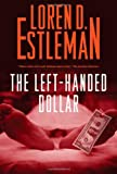 Image of The Left-handed Dollar (Amos Walker Novels)