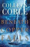 Beneath Copper Falls (Rock Harbor Series)