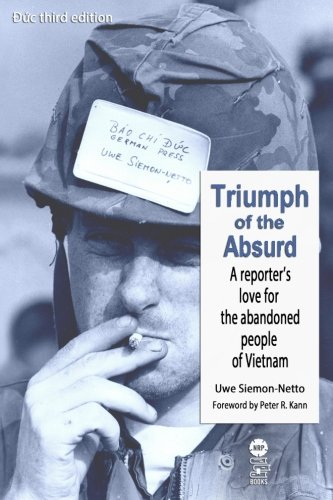 triumph-of-the-absurd-a-reporters-love-for-the-abandoned-people-of-vietnam-duc-3rd-edition