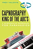img - for Capnography, King of the ABC's: A Systematic Approach for Paramedics book / textbook / text book