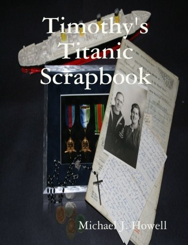 Timothy's Titanic Scrapbook