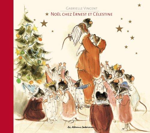 Noel chez Ernest et Celestine  [Gabrielle Vincent] (Tapa Dura)