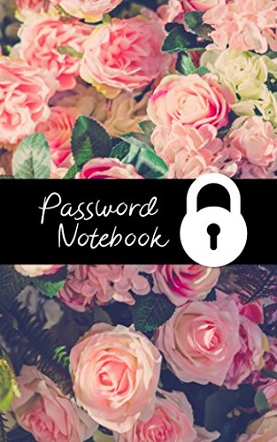 Password Notebook: Logbook for Email Logins/Reference Numbers/Website Passwords (Pretty Journals)