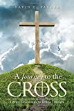 img - for A Journey to the Cross: Lenten Devotionals for Fellow Travelers book / textbook / text book