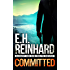 Committed (An Agent Hank Rawlings FBI Thriller Book 3)