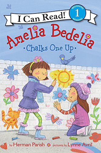 Amelia Bedelia Chalks One Up (I Can Read! Level 1)