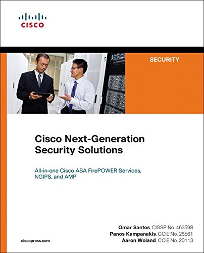Cisco Next-Generation Security Solutions: All-in-one Cisco ASA Firepower Services, NGIPS, and AMP (Networking Technology: ()
