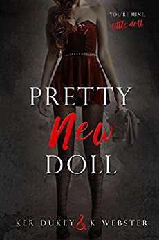 **Pretty New Doll by Ker Dukey & K. Webster – Blog Tour, Giveaway and Review