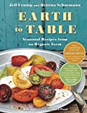 Best Duck Of Family Table Cookbooks - Earth to Table: Seasonal Recipes from an Organic Review
