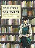 Le maître des livres - tome 4 (04)