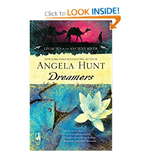 Dreamers (Legacies of the Ancient River) Angela E. Hunt