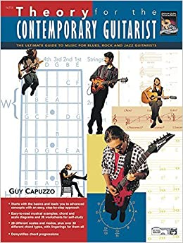 Book Theory for the Contemporary Guitarist: The Ultimate Guide to Music for Blues, Rock, and Jazz Guitarists by Guy Capuzzo (1996-01-01)