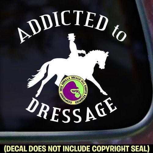 ADDICTED TO DRESSAGE Vinyl Decal Sticker E
