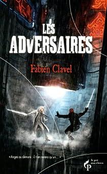 Les adversaires par Clavel