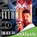 Star Trek. Eine neue Ära (Titan 1) Audiobook by Andy Mangels, Michael A. Martin Narrated by Detlef Bierstedt