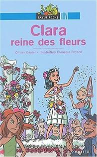 Clara, reine des fleurs par Olivier Daniel