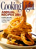 Cooking Light Annual Recipes 2001, , 0848719972