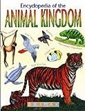 The Encyclopedia of the Animal Kingdom (Animal Zone)