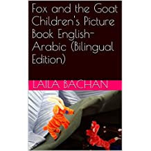 Fox and the Goat Children's Picture Book English-Arabic (Bilingual Edition)