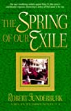 The Spring of Our Exile, Robert Funderburk, 1556616171