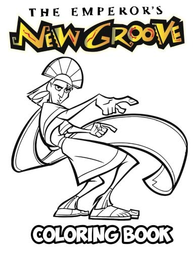 The Emperor's New Groove Coloring Book: Coloring Book for Kids and Adults, Activity Book with Fun, Easy, and Relaxing Coloring Pages (Perfect for Children Ages 3-5, 6-8, 8-12+)