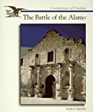The Battle of the Alamo, Andrew Santella, 0516261355