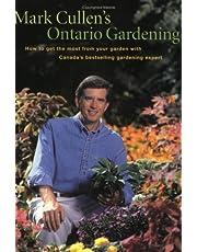 Mark Cullen's Ontario Gardening