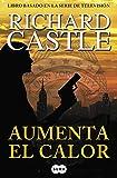 Aumenta el calor (Serie Castle 3) (FUERA DE COLECCION SUMA.)