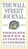 img - for The Wall Street Journal Complete Money and Investing Guidebook (Wall Street Journal Guidebooks) book / textbook / text book