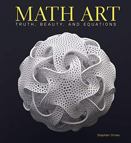 Math Art: Truth, Beauty, and Equ...
