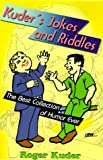 img - for Kuder's Jokes and Riddles: The Best Collection of Humor Ever book / textbook / text book