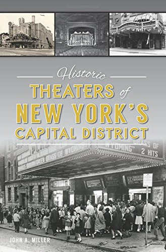 Historic Theaters of New York's Capital District (Landmarks)