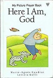 Here I Am, God