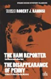 img - for The Ham Reporter / The Disappearance of Penny (Stark House Mystery Classics) book / textbook / text book