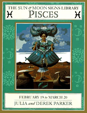 Pisces (Sun and Moon Signs - Up The Sign Sun