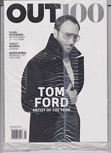 OUT 100 MAGAZINE TOM FORD ARTIST OF THE YEAR NO 260 JANUARY - Tom Classes Ford