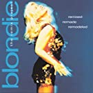 Remixed Remade Remodeled: The Blondie Remix Project