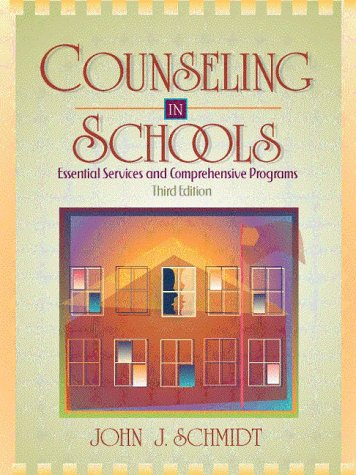 Counseling in Schools: Essential Services and Comprehensive Programs (3rd Edition)
